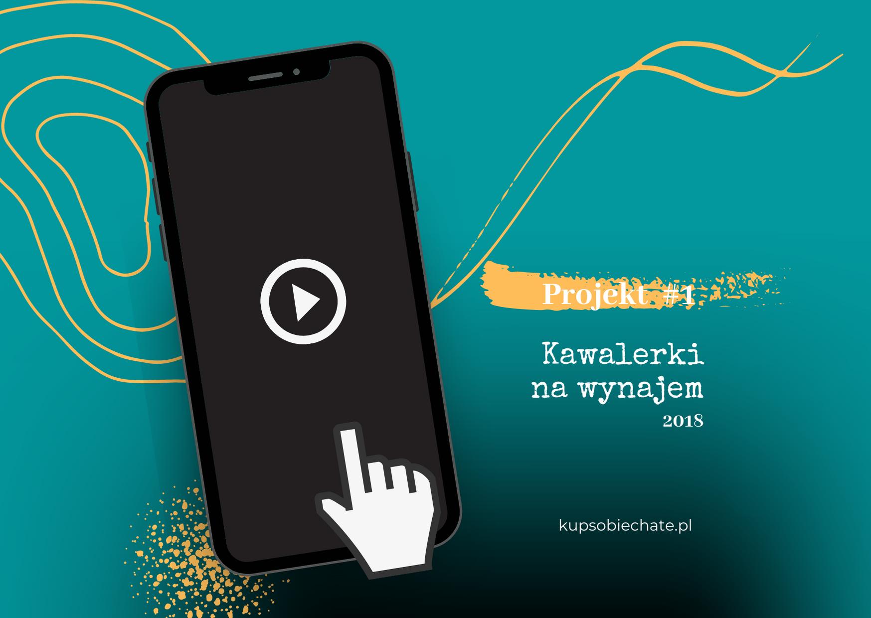 kup sobie chate pierwszy projekt telefon play kliknij wideo